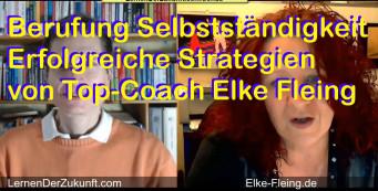 Erfolgreich selbstständig – kraftvoll die Berufung leben | Expertentalk Elke Fleing