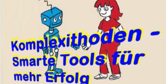 Komplexithoden – Smarte Tools für mehr Erfolg