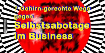 Gehirn-gerecht gegen Selbstsabotage im Business – MINDFUCK Job