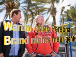 Personal Branding – Wie werde ich zur Marke – Erfolg braucht ein Gesicht