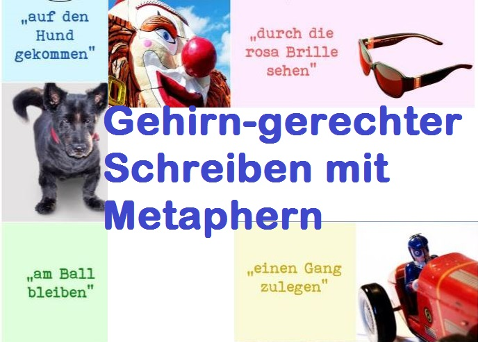 Gehirngerecht Schreiben mit Metaphern