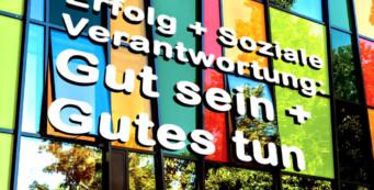 Erfolg mit Sozialer Verantwortung – Gut Sein – Gutes Tun – CSR