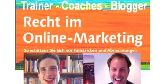 Recht für Trainer Coaches & Blogger – Rechtssicher im OnlineMarketing