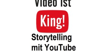 Erfolgreich Storytelling online – Mit Video gute Geschichten erzählen