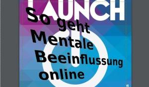 Mentale Beeinflussung online