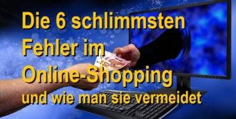 Die 6 schlimmsten Fehler im Onlineshopping | E-Commerce geht anders