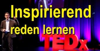 Inspirierend reden lernen TED-Talk Rhetorik | Kommunikation 4.0