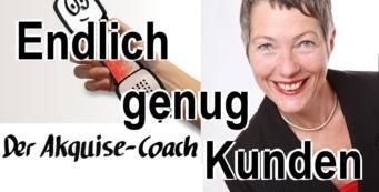 Endlich genug Kunden | Akquise-Coaching für Trainer Berater Coaches | Angelika Eder Talk