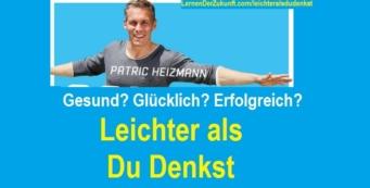 Leichter als du denkst | Patric Heizmann