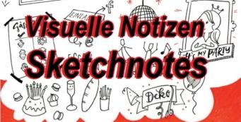 Visuelle Notizen für Business, Coaching & Leben | Einfach zeichnen lernen Sketchnotes