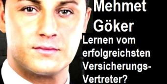 Versicherungsvertreter – Lernen von Mehmet Göker?