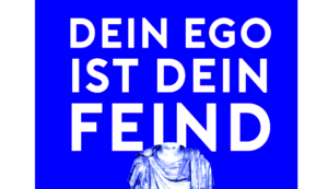 ego als feind