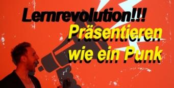 Lernrevolution – Die Bühne rocken – Presentation Punk