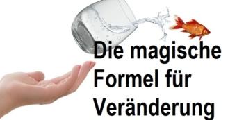 Die Magische Formel für Veränderung | Psychologie im Coaching