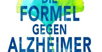 Die Formel gegen Alzheimer – 1- Sinn & Soziales