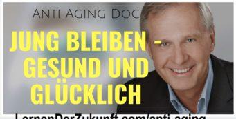 Lange gesund sein – Das neue Anti Aging